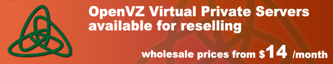 OpenVZ Virtual Private Servers available for reselling
