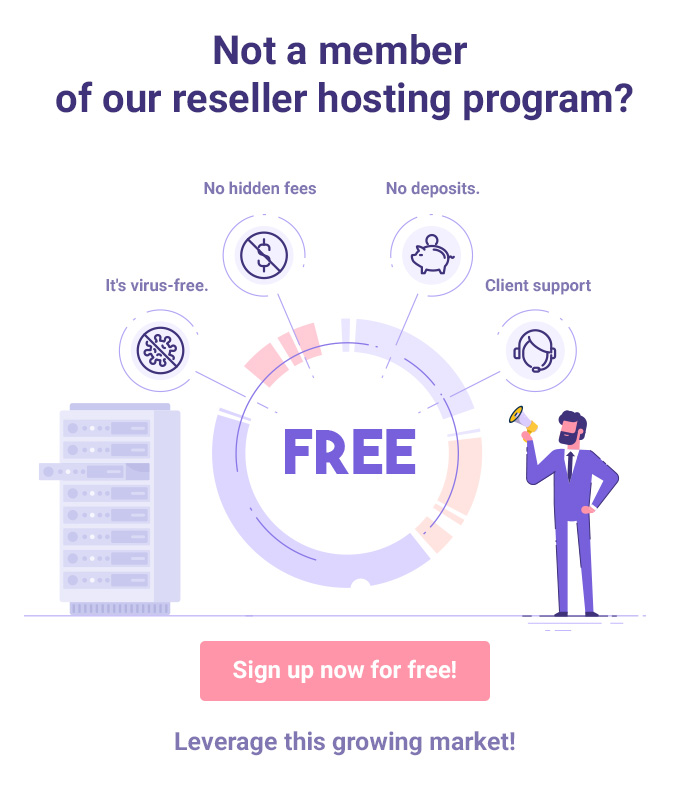 become a member of our reseller hosting program